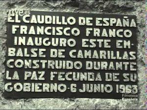 Le Caudillo d'Espagne Francisco Franco a inauguré ce barrage de Camarillas construit pendant la paix féconde de son gouvernement le 6 juin 1963.